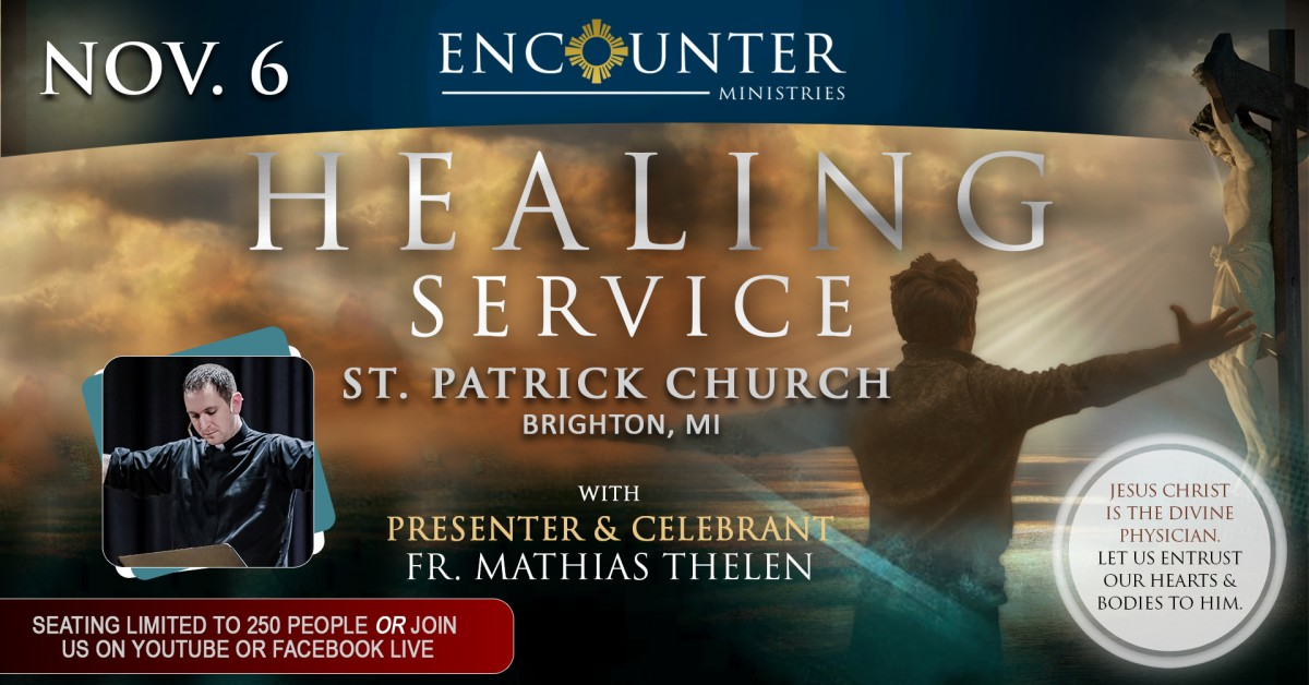 Healing Service – Brighton, MI – Nov. 6 (Fr. Mathias Thelen)